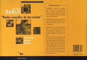 Petites nouvelles de ma cuisine, Jean-Pierre Barus, éditions Printalp. octobre 1999.