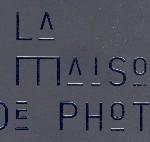 La Maison de Photo.